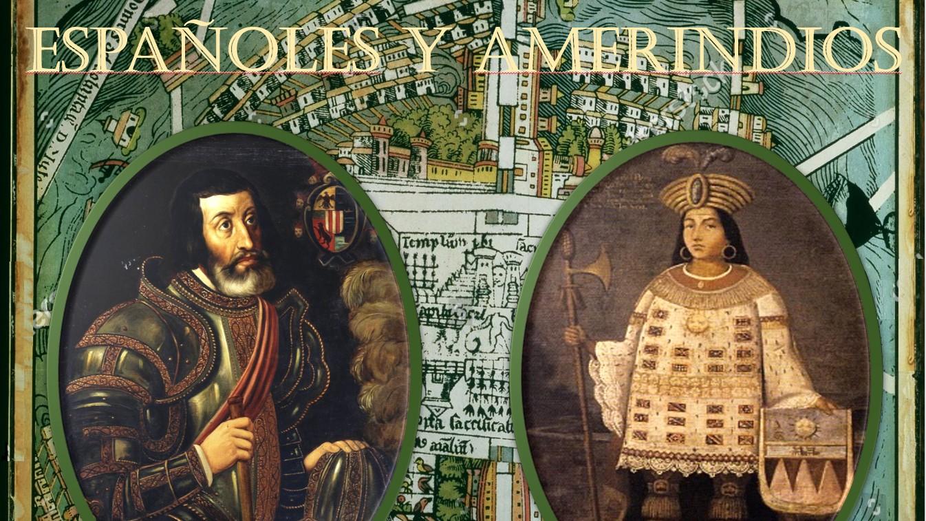 Españoles y Amerindios in 2de